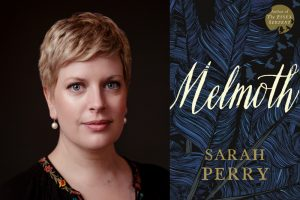 Image of Sara Perry and the cover of her new book, Melmoth