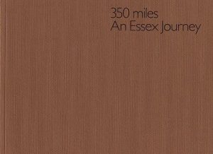 350 Miles, An Essex Journey
