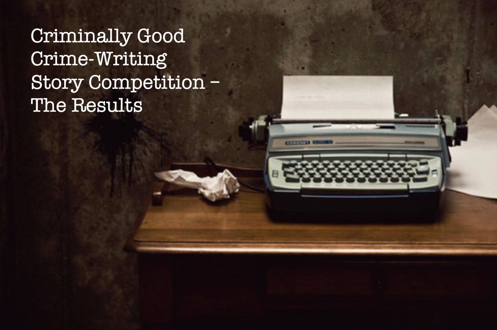 Crime writing Comp Results CTA 3x2